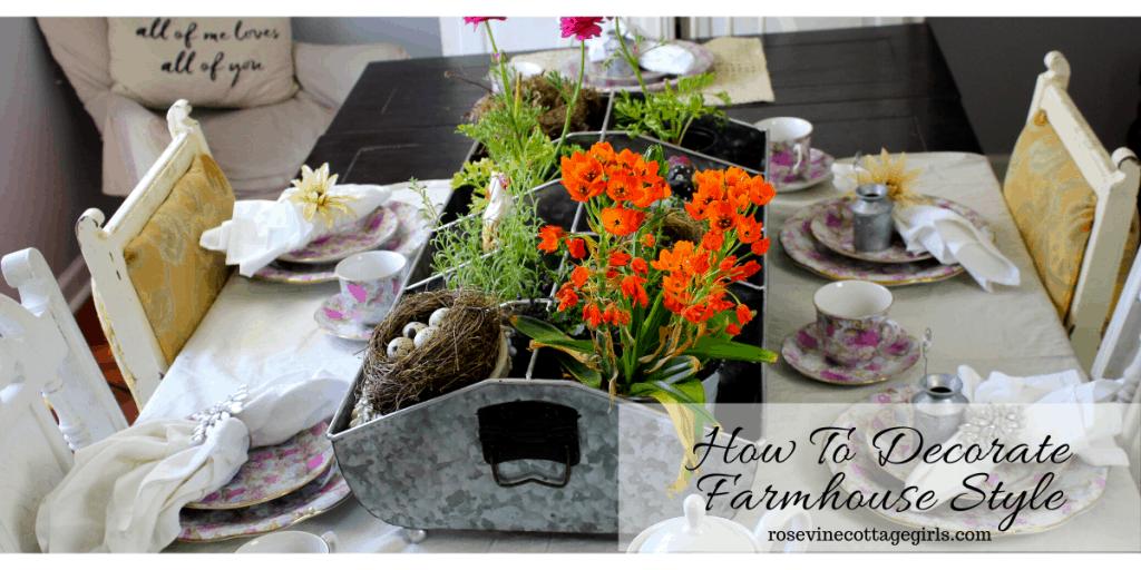 How to decorate farmhouse style #rosevinecottagegirls