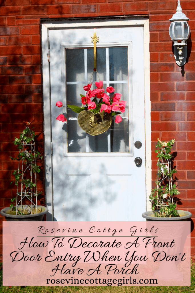 How to decorate a front door entrance for curb appeal and to create a welcoming looking. #RosevineCottageGirls