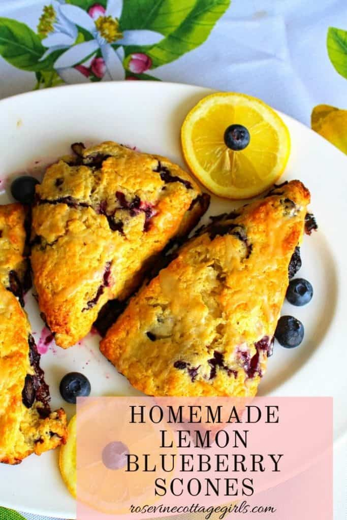 How to make delicious homemade lemon blueberry scones #rosevinecottagegirls