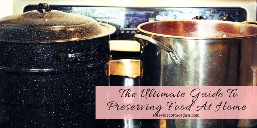 Canning pots on a stove | The The Ultimate Guide To Home Food Preservation